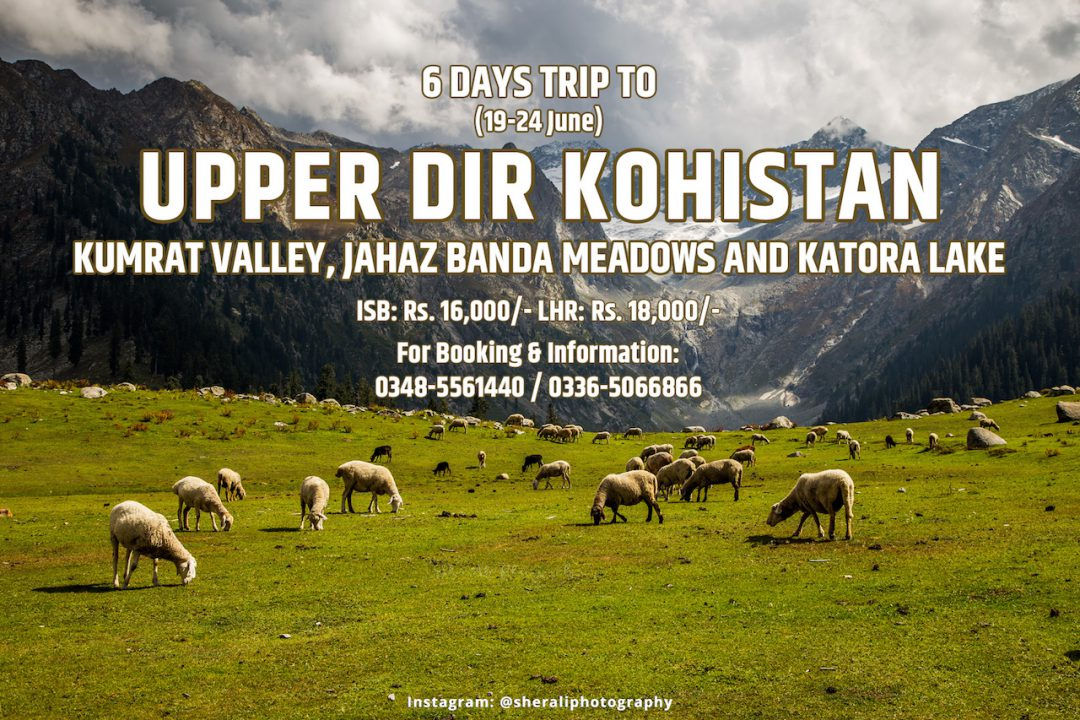 6 Days Trip to Kumrat valley, Jahaz Banda Meadows and Katora lake