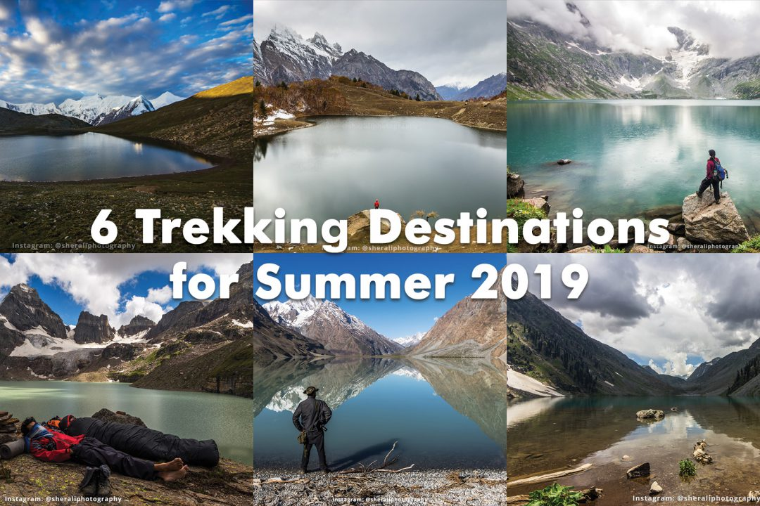6 Trekking Destinations in Pakistan for Summer 2019